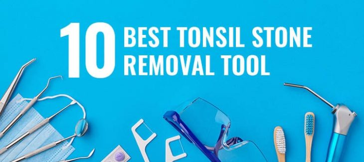 Best Tonsil Stone Removal Tool